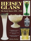Heisey Glassware : The Early Years, 1896-1924